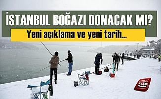 Bir Açıklama Daha! İstanbul Boğazı Donacak mı?