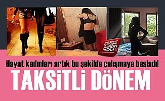 Hayat Kadınları 'Taksitli' Dönem Başlattı!