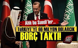 Suudi Arabistan 66 Milyon Dolar Borç Taktı!