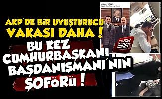 AKP'de Bir Uyuşturucu Vakası Daha!
