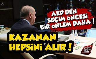 AKP'den Seçim Öncesi İçin Bir Önlem Daha!