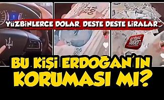 'Bu Kişi Erdoğan'ın Koruması mıdır?'