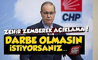 CHP'den AKP'ye: Darbe Olmasın İstiyorsanız...