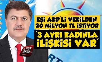 3 Kadınla İlişkisi Var Deyip, AKP'li Kocasına Dava Açtı