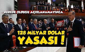 AKP'den 128 Milyar Dolar Yasası