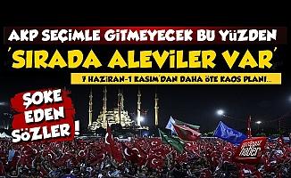 AKP'nin Kaos Planı! 'Sırada Aleviler Var...'