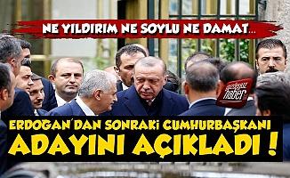 Erdoğan'dan Sonraki Cumhurbaşkanı Adayını Açıkladı