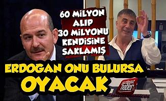 'Erdoğan, Sedat Peker'i Bulursa Oyacak Çünkü...'
