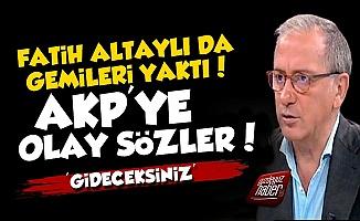 Fatih Altaylı'dan AKP'ye Zehir Zemberek Sözler