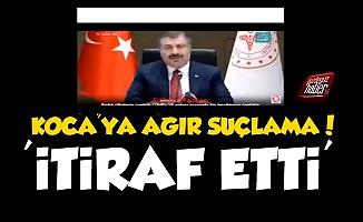 Sağlık Bakanı Fahrettin Koca'ya Ağır Suçlama