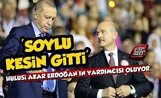 'Süleyman Soylu Kesin Gitti, Hulusi Akar CB Yardımcısı Oluyor'