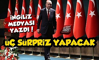 BBC: Erdoğan Üç Sürpriz Yapacak