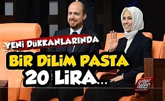 Erdoğanların Yeni Dükkanında Bir Dilim Pasa 20 TL