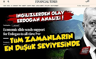 İngiliz FT'den Olay Erdoğan Analizi