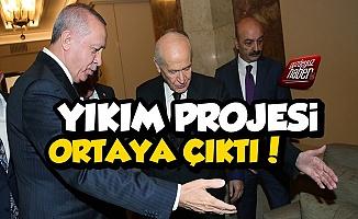 İşte Saray İttifakı'nın Yıkım Projesi