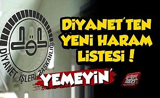 Diyanet'ten Yeni Haram Listesi