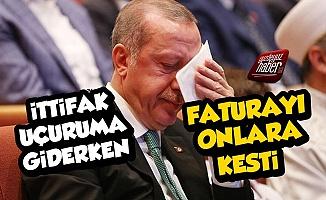 Erdoğan Faturayı Onlara Kesti