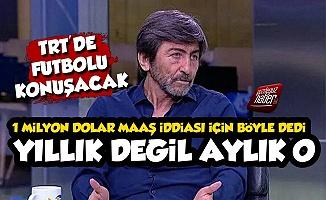 Rıdvan Dilmen'in TRT Maaşı Olay Oldu