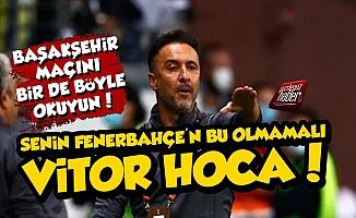 Vitor Pereira'nın Fenerbahçe'si Bu Olmamalı