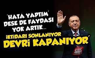 Erdoğan'a Zehir Zemberek Sözler: Devrin Bitiyor...