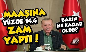 Erdoğan Kendi Maaşına Yüzde 14.4 Zam Yaptı?