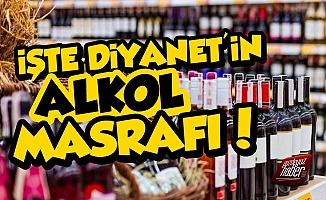 İşte Diyanet'in Alkol Masrafı!