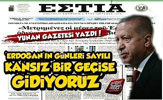 Yunan Gazetesi'nden Erdoğan İçin Olay Sözler!