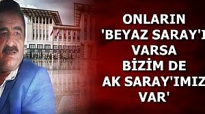 AK SARAY'A 'İMPARATOR' ÖVGÜSÜ...