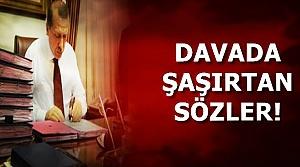 DAVADA ŞAŞIRTAN SÖZLER...