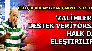 'HALK NE YAPIYORSA DOĞRU DEĞİLDİR KARDEŞİM'