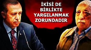 'İKİSİ DE YARGILANMALIDIR'