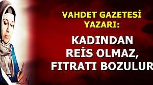 'KADINLAR ERKEKLEŞMEMELİ'