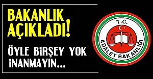 BAKANLIKTAN FLAŞ AÇIKLAMA!