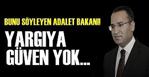 ADALET BAKANI'NDAN İTİRAF!..
