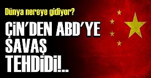 ÇİN AÇIKÇA TEHDİT ETTİ!..