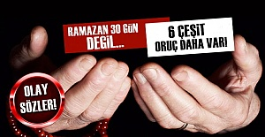 'RAMAZAN'DA 3 GÜN ORUÇ TUTMAK YETERLİ'