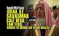 SUUDİ MÜFTÜ İSRAİL'İ MEST ETTİ!