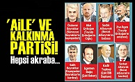 'AİLE' VE KALKINMA PARTİSİ!