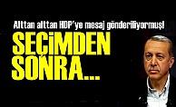 AKP'DEN HDP'YE MESAJ!..
