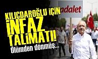 Kılıçdaroğlu İçin İnfaz Talimatı!