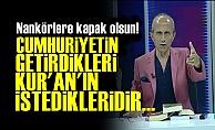 Kur'an Ne İstediyse Cumhuriyet Onu Getirdi!