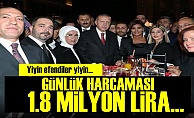 Sadece 1 Günlük Harcaması 1.8 Milyon Lira!