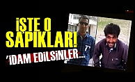 İşte Türkiye'nin Konuştuğu O Sapıklar!