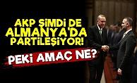 AKP Almanya'da Partileşiyor!