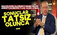 Anket Firmalarından 'Erdoğan' Açıklaması!