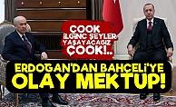 Erdoğan'dan Bahçeli'ye Mektup!