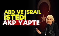 Banu Avar: ABD Ve İsrail İstedi AKP Yaptı...