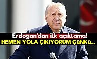 Erdoğan'dan İlk Açıklama!