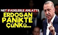 'Erdoğan Panikte Çünkü...'