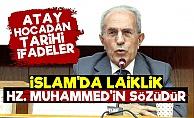 'İslam'da Laiklik Hz. Muhammed'in Sözüdür'